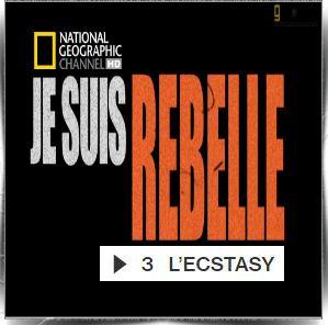 """Je suis un rebelle. - """"I Am Rebel"""". 4 Episodes. Je-suis-un-rebelle-l-ecstasy-episode-3"""