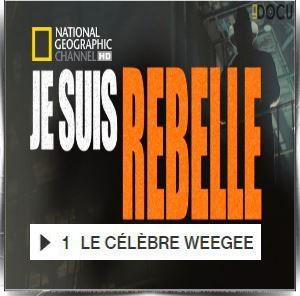 "Je suis un rebelle. - ""I Am Rebel"". 4 Episodes. Je-suis-un-rebelle-le-celebre-weegee-episode-1-wpcf_300x296"
