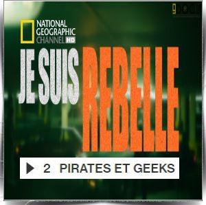 """Je suis un rebelle. - """"I Am Rebel"""". 4 Episodes. Je-suis-un-rebelle-pirates-et-geeks-episode-2-wpcf_300x298"""